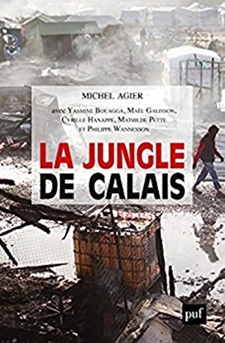 La jungle de Calais par Michel Agier