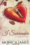 I Surrender (I Surrender Series Book 1)