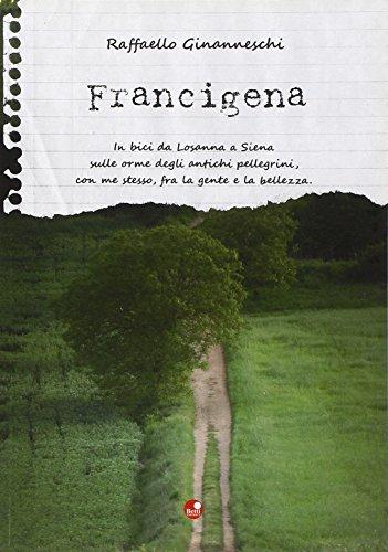 Francigena por Raffaello Ginanneschi