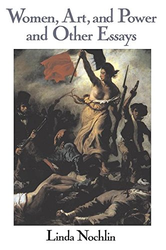 Women, Art, And Power And Other Essays (Icon Editions)