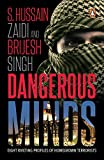Dangerous Minds: Eight Riveting Profiles of Homegrown Terrorists