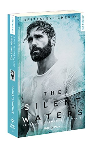 The silent waters - tome 3 Série The elements (3)