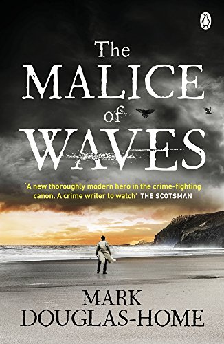 The Malice of Waves (The Sea Detective, Band 3) (Douglas Lloyd)