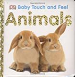 Animals (Baby Touch and Feel (DK Publishing))