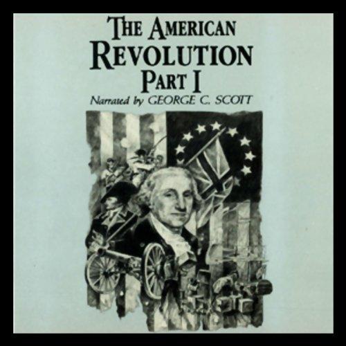 The American Revolution, Part 1  Audiolibri