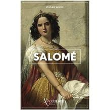 Salomé: bilingue anglais/français (+ lecture audio intégrée)