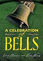 A Celebration of Bells (Dover Books on Americana)