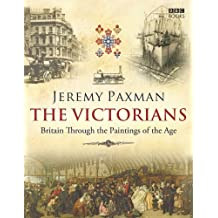 The Victorians by Jeremy Paxman (2009-08-31)