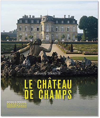 Le château de Champs par Renaud Serrette