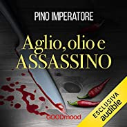 Aglio, olio e assassino