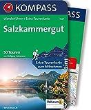 Salzkammergut: Wanderführer mit Extra-Tourenkarte 1:55.000, 50 Touren, GPX-Daten zum Download. (KOMPASS-Wanderführer, Band 5627)