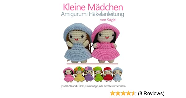 Kleine Mädchen Amigurumi Häkelanleitung (Kleine und niedliche ...
