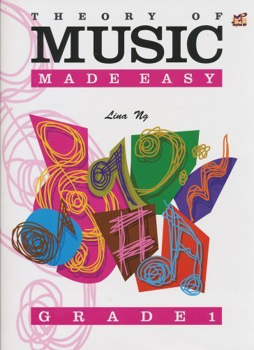 Theory Of Music Made Easy Grade 1 by Lina Ng (2003-05-16)