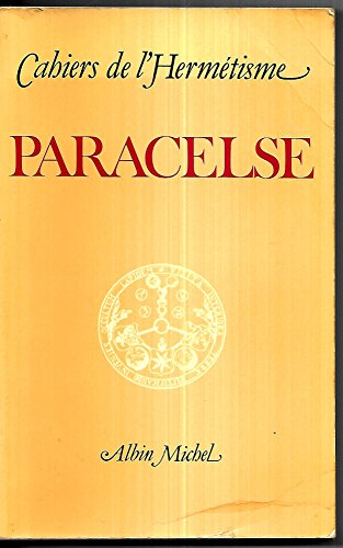 Paracelse, cahier de l'hermétisme par Collectif
