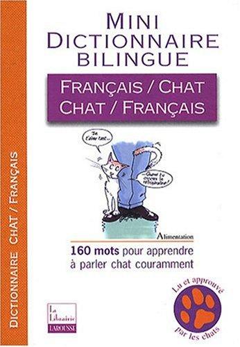 Mini-dictionnaire bilingue français-chat/chat-français par Jean Cuvelier