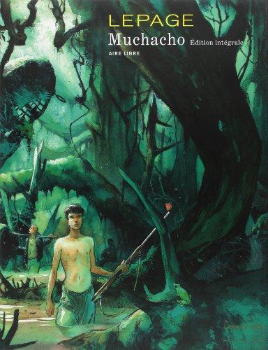 Muchacho - L'Intégrale - tome 1 - Muchacho - L'intégrale (éd. spéciale)