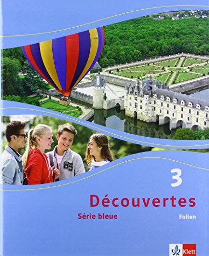 Preisvergleich Produktbild Découvertes / Folien (Abbildungen aus dem Schülerbuch und Transferfolien): Série bleue (ab Klasse 7)
