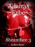 Adairas Erbe - Sheanthee3 von Amber Blake