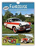 Wochenkalender 'DDR-Fahrzeuge' 2019 als Wandkalender Technikkalender Ostalgiekalender Kfz Ostdeutschland