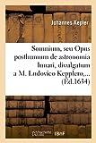 Somnium, seu Opus posthumum de astronomia lunari , divulgatum a M. Ludovico Kepplero (Éd.1634)