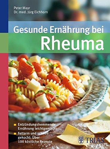 Preisvergleich Produktbild Gesunde Ernährung bei Rheuma: Entzündungshemmende Ernährung leichtgemacht