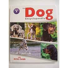 THE ROYAL CANIN DOG ENCYCLOPEDIA - Vol. 3