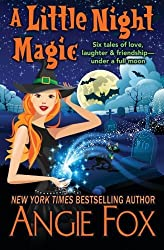 A Little Night Magic by Angie Fox (2016-01-04)