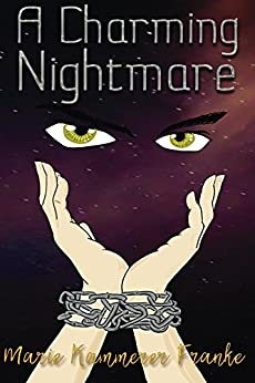 A Charming Nightmare (ACN Book 1) by [Kammerer Franke, Marie]