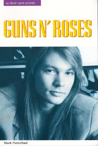 Guns 'n' Roses: In Their Own Words