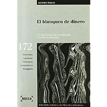 El blanqueo de dinero: Biblioteca Básica de Práctica Procesal nº 172 (Biblioteca Basica)