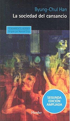 LA SOCIEDAD DEL CANSANCIO par BYUNG-CHUL HAN