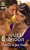 Captive Of The Viking (Mills & Boon Historical)