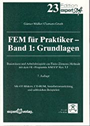 FEM für Praktiker, m. CD-ROM, Bd.1, Grundlagen, m. 1 CD-ROM