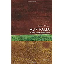 Australia: A Very Short Introduction (Very Short Introductions)