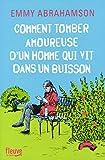 Telecharger Livres Comment tomber amoureuse d un homme qui vit dans un buisson (PDF,EPUB,MOBI) gratuits en Francaise