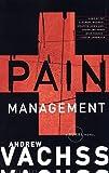 Pain Management (Vintage Crime/Black Lizard)