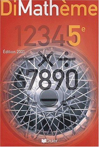 Dimathème. 5ème, Edition 2001 par Alain Lanoëlle