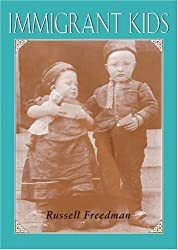 Immigrant Kids by Russell Freedman (1999-10-06)