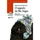 O Segredo Da Illa Negra (Infantil E Xuvenil - Sopa De Libros - De 8 Anos En Diante)