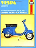 Vespa Scooters 90, 125, 150, 180 and 200cc Owner's Workshop (Motorcycle Manuals)