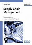 Supply Chain Management. Prozessoptimierung entlang der Wertschöpfungskette