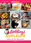 mixtipp Lieblings-Aufläufe: Kochen mi...