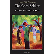 The Good Soldier (Wordsworth Classics)