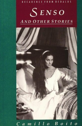 Senso: And Other Stories (Decadence from Dedalus) by Camillo Boito (1992-03-01)