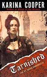 [(Tarnished: The St. Croix Chronicles)] [ By (author) Karina Cooper ] [July, 2012]