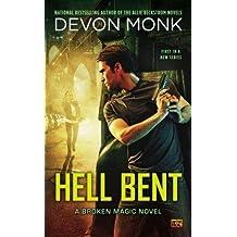 [(Hell Bent)] [Author: Devon Monk] published on (November, 2013)