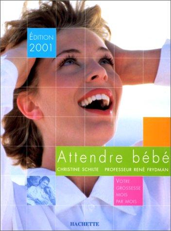Attendre bébé 2001