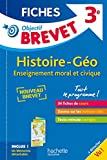 Objectif Brevet 3e - Fiches Détachables Histoire-Géographie-EMC - Nouveau programme 2016