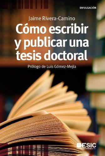 Como escribir y publicar tesis (Divulgación) eBook: Jaime Rivera ...
