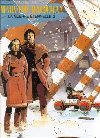 La Guerre éternelle, tome 2 : Lieutenant Mandella, 2020-2203